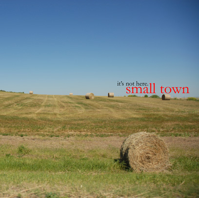 Small Town - It's Not Here - Album Cover Art by Tom Lau